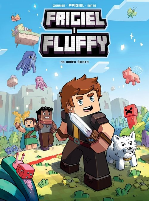 okładka Na końcu świata Frigiel i Fluffy Tom 8książka |  | Frigiel Frigiel, Jean-Christophe Derrien