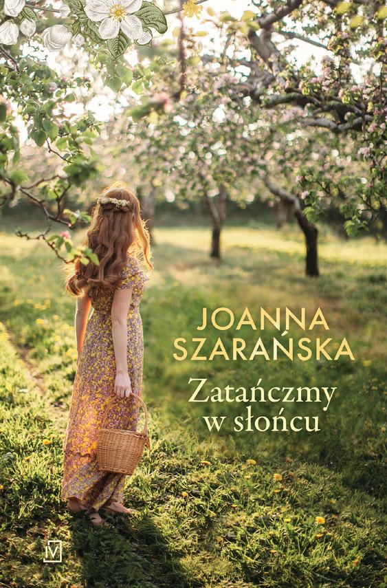 okładka Zatańczmy w słońcuebook | epub, mobi | Joanna Szarańska