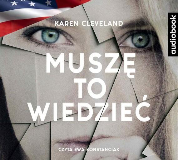 okładka Muszę to wiedziećaudiobook   MP3   Karen Cleveland