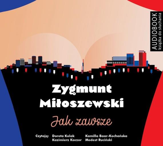 okładka Jak zawszeaudiobook   MP3   Zygmunt Miłoszewski