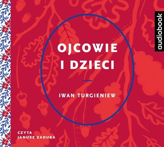 okładka Ojcowie i dzieciaudiobook   MP3   Iwan Turgieniew