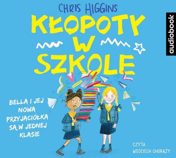 okładka Kłopoty w szkoleaudiobook | MP3 | Chris Higgins
