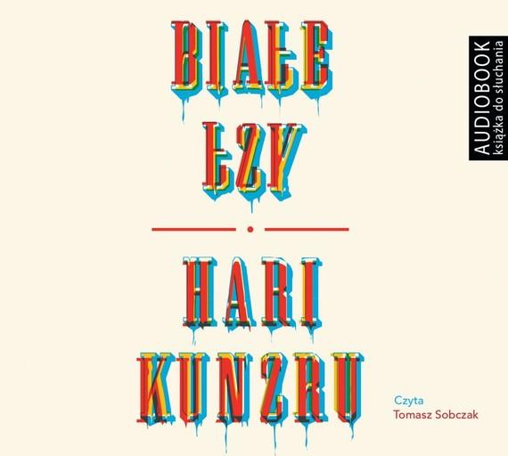 okładka Białe łzyaudiobook   MP3   Hari Kunzru