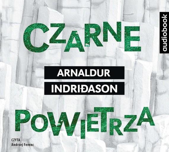 okładka Czarne powietrzaaudiobook | MP3 | Arnaldur Indriðason