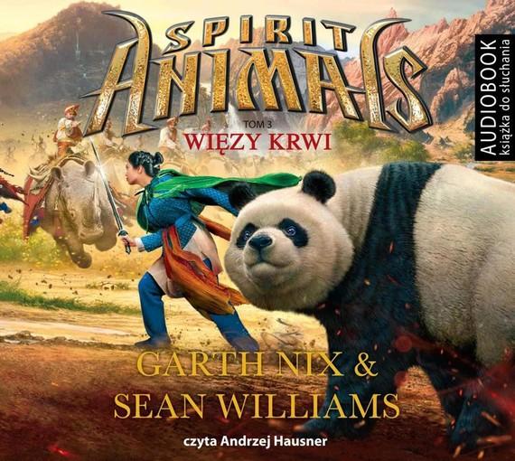 okładka Spirit Animals. Tom 3. Więzy krwiaudiobook   MP3   Garth Nix, Sean Williams