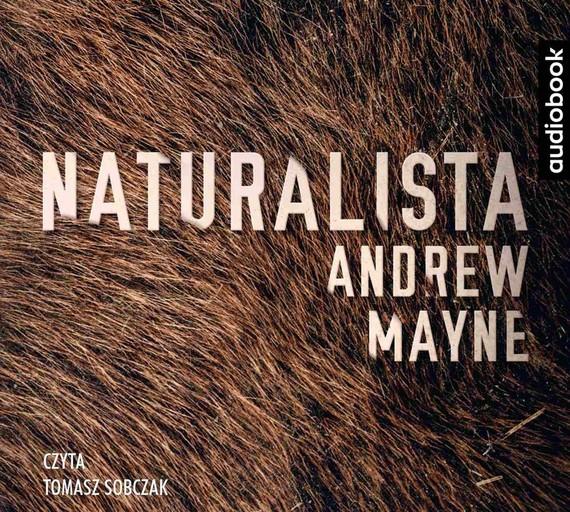 okładka Naturalistaaudiobook | MP3 | Andrew Mayne