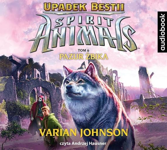 okładka Spirit Animals. Upadek Bestii. Tom 6. Pazur żbikaaudiobook   MP3   Varian Johnson