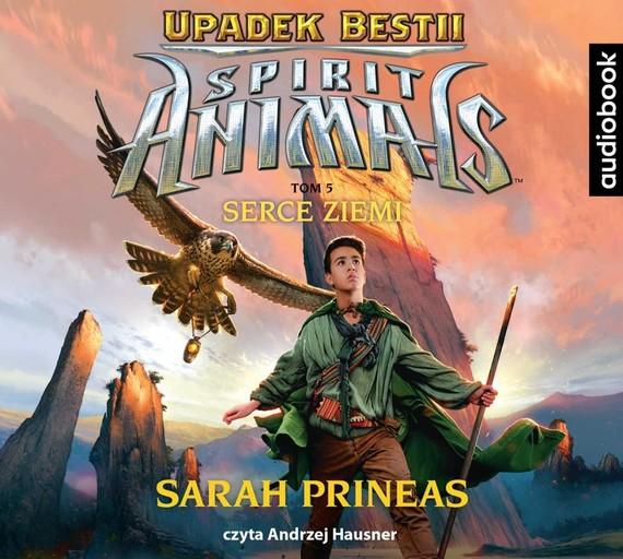 okładka Spirit Animals. Upadek Bestii. Tom 5. Serce Ziemiaudiobook   MP3   Sarah Prineas