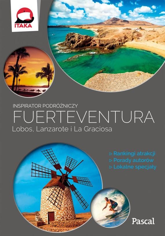 okładka Fuertaventura, Lobos, Lanzarote i La Graciosa (Inspirator podróżniczy) książka |  | Praca Zbiorowa