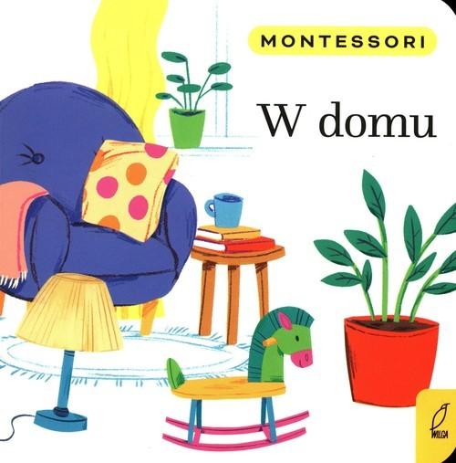 okładka Montessori W domuksiążka      Marzena Kunicka-Porwisz