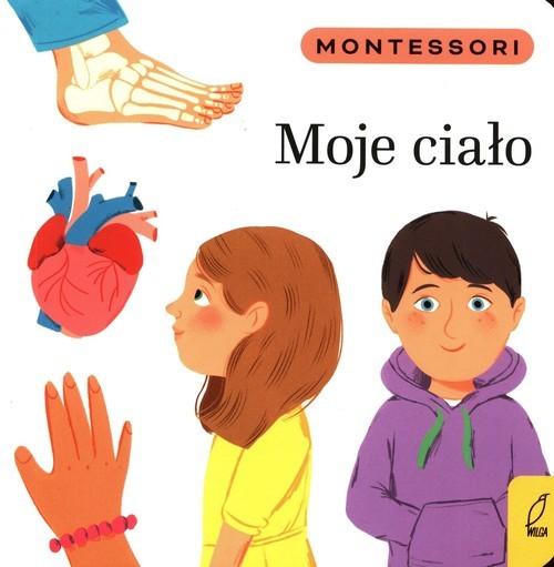 okładka Montessori Moje ciałoksiążka |  | Marzena Kunicka-Porwisz