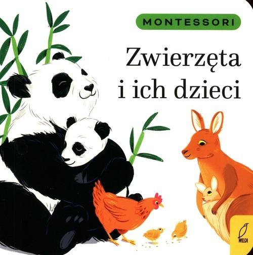 okładka Montessori Zwierzęta i ich dzieciksiążka |  | Marzena Kunicka-Porwisz