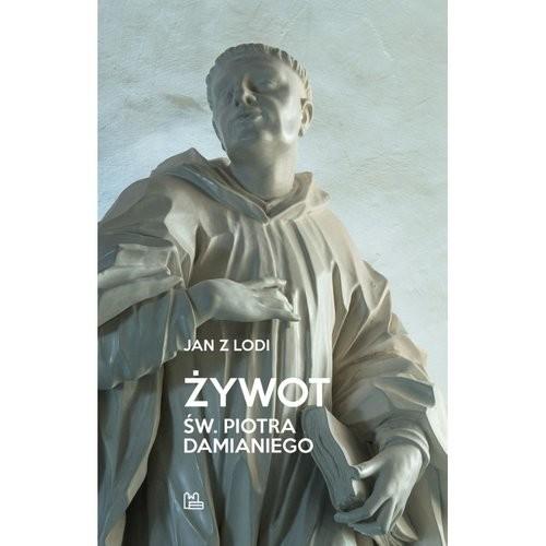 okładka Żywot św Piotra Damianiegoksiążka     