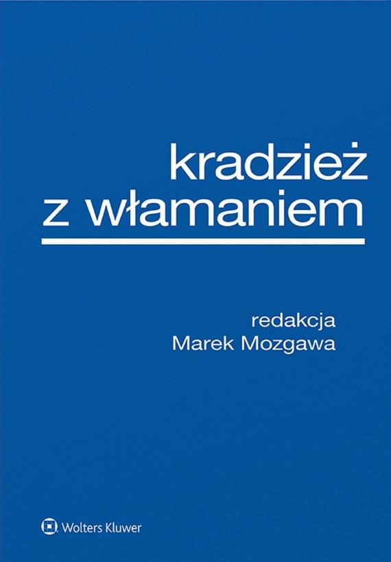 okładka Kradzież z włamaniem (ePub)ebook | epub, mobi | Opracowania Zbiorowe, redakcja naukowa, Marek Mozgawa