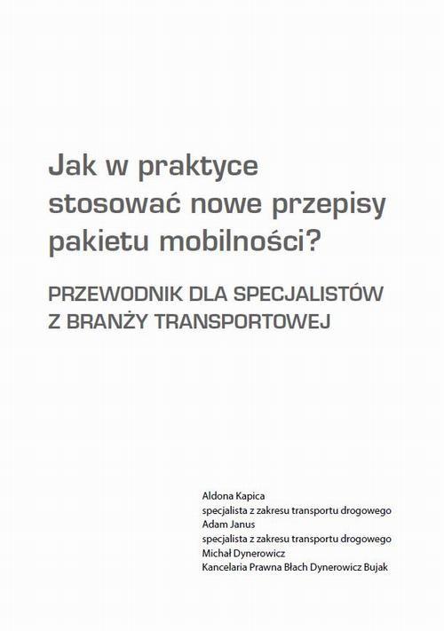 okładka Jak w praktyce stosować nowe przepisy pakietu mobilności?ebook | epub, mobi, pdf | Praca Zbiorowa