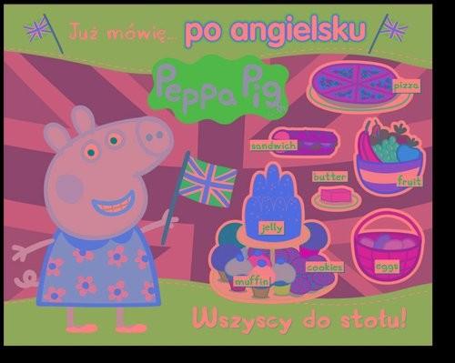 okładka Peppa Pig. Angielski z Peppą. Wszyscy do stołu!książka     