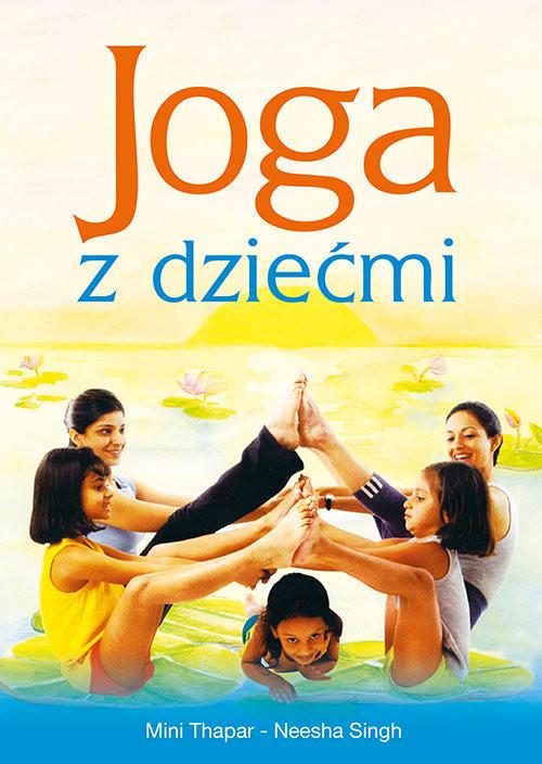 okładka Joga z dziećmiksiążka |  | Thapar Mini, Singh Neesha