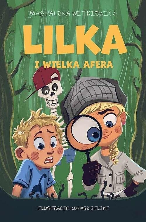 okładka Lilka i wielka aferaksiążka |  | Magdalena Witkiewicz