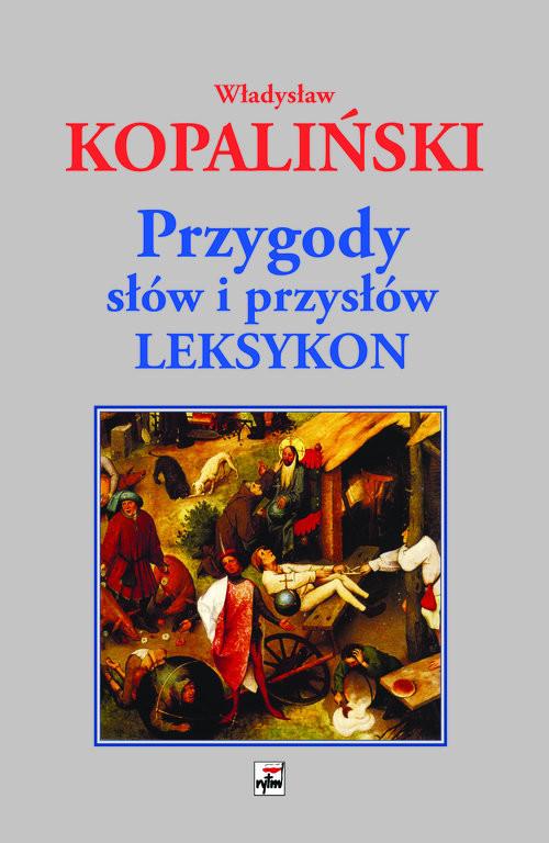 okładka Przygody słów i przysłów Leksykonksiążka      Kopaliński Władysław