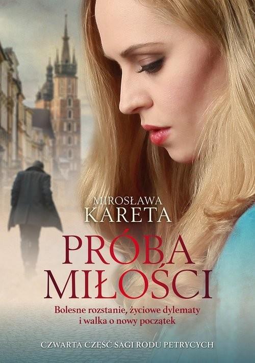 okładka Próba miłościksiążka      Mirosława Kareta