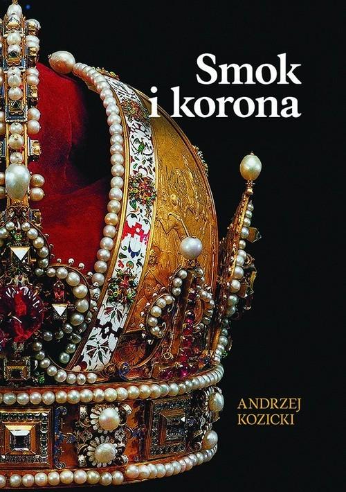 okładka Smok i koronaksiążka |  | Andrzej Kozicki