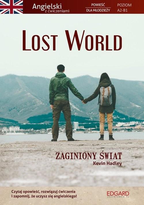 okładka Lost World Powieść dla młodzieży z ćwiczeniamiksiążka      Kevin Hadley, Frankiewicz Marcin