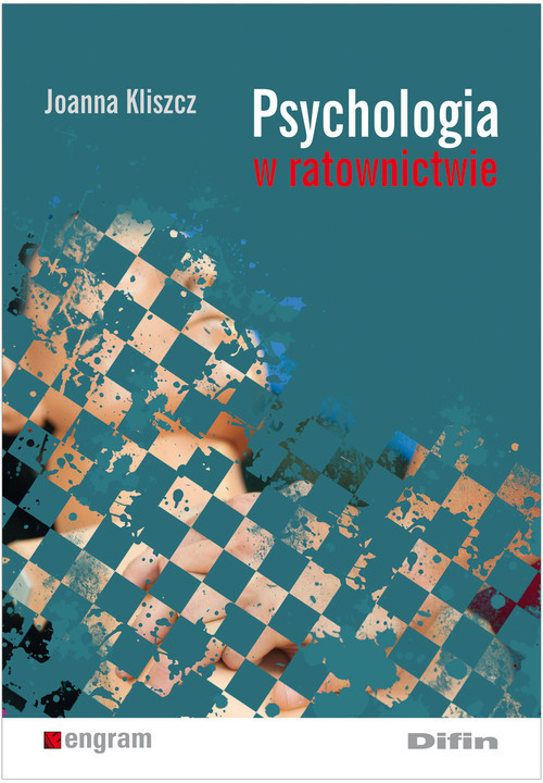 okładka Psychologia w ratownictwieksiążka      Joanna Kliszcz