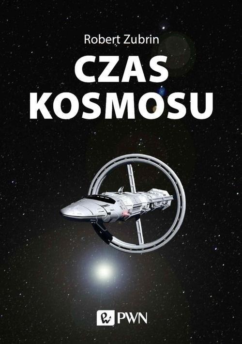 okładka Czas kosmosu książka |  | Robert Zubrin