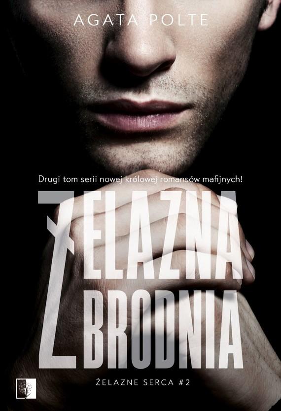 okładka Żelazna zbrodniaksiążka |  | Agata Polte