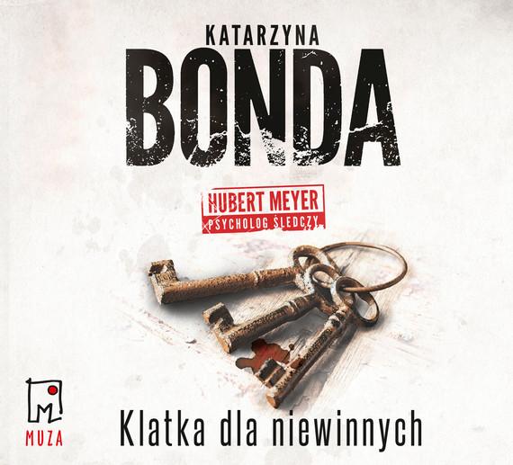 okładka Klatka dla niewinnychaudiobook   MP3   Katarzyna Bonda