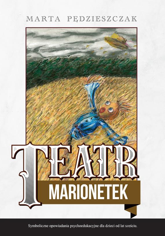 okładka Teatr Marionetekebook   epub, mobi   Marta Pędzieszczak