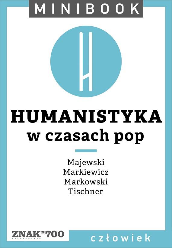 okładka Humanistyka [w czasach pop]. Minibookebook | epub, mobi | Opracowania Zbiorowe