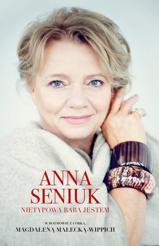 okładka Anna Seniuk. Nietypowa baba jestemebook | epub, mobi | Magdalena Małecka, Anna Seniuk