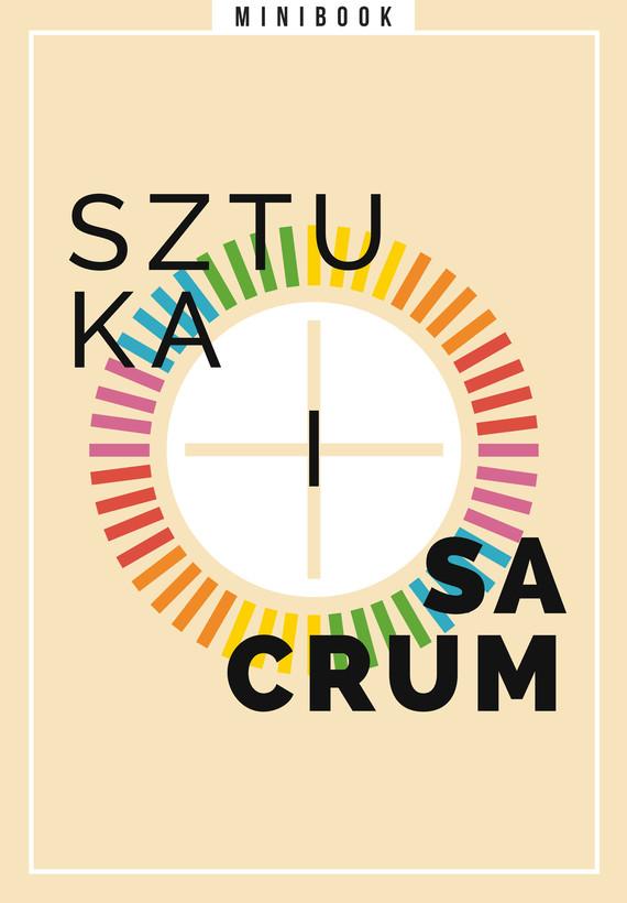 okładka Sztuka i sacrum. Minibookebook   epub, mobi   Opracowania Zbiorowe
