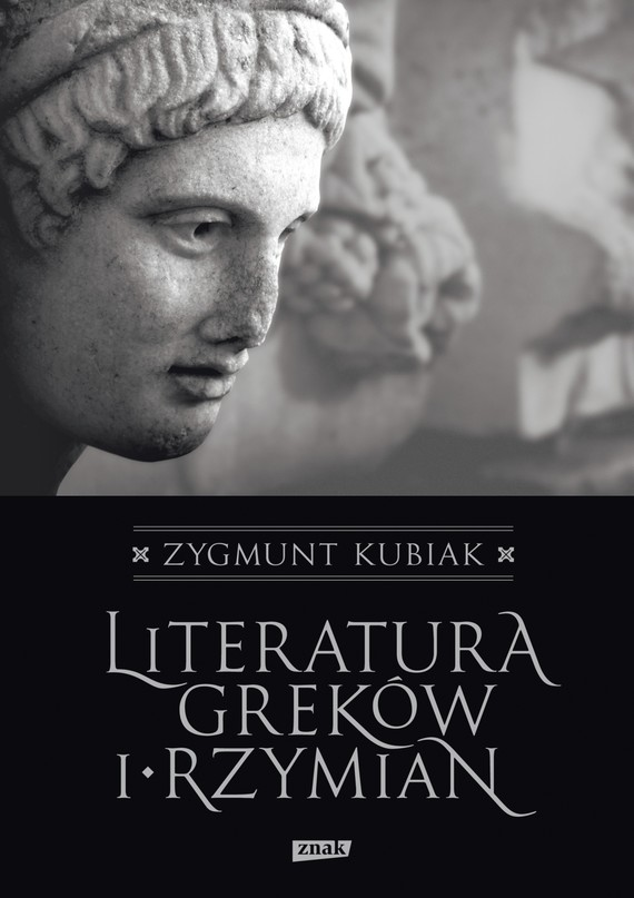 okładka Literatura Greków i Rzymianebook | epub, mobi | Zygmunt Kubiak