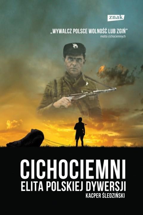okładka Cichociemni. Elita polskiej dywersjiebook | epub, mobi | Kacper Śledziński