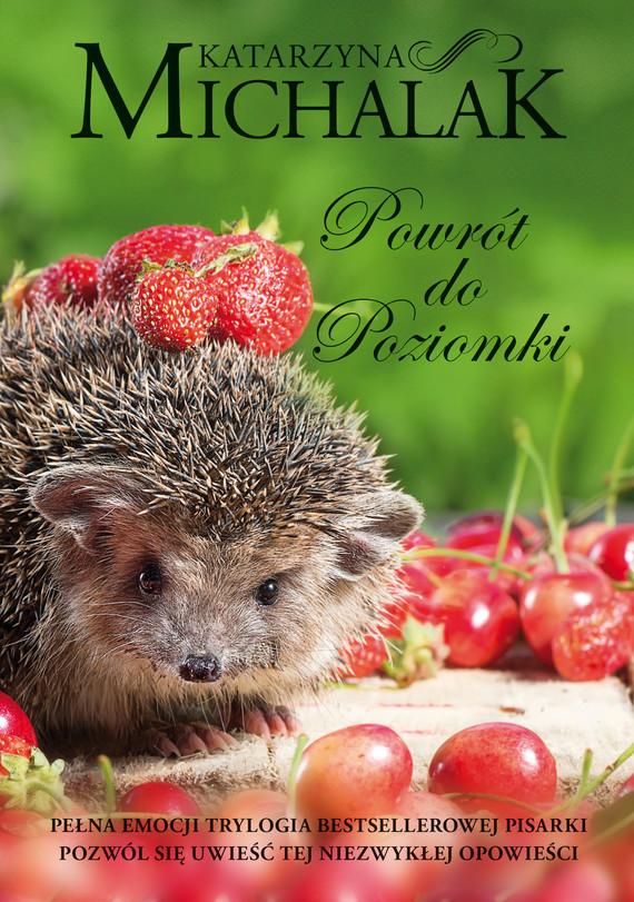 okładka Powrót do Poziomkiebook | epub, mobi | Katarzyna Michalak