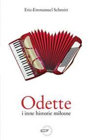 okładka Odette i inne historie miłosneebook | epub, mobi | Eric-Emmanuel Schmitt