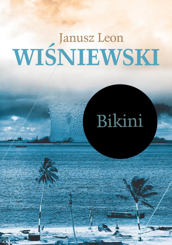 okładka Bikiniebook   epub, mobi   Janusz Leon Wiśniewski