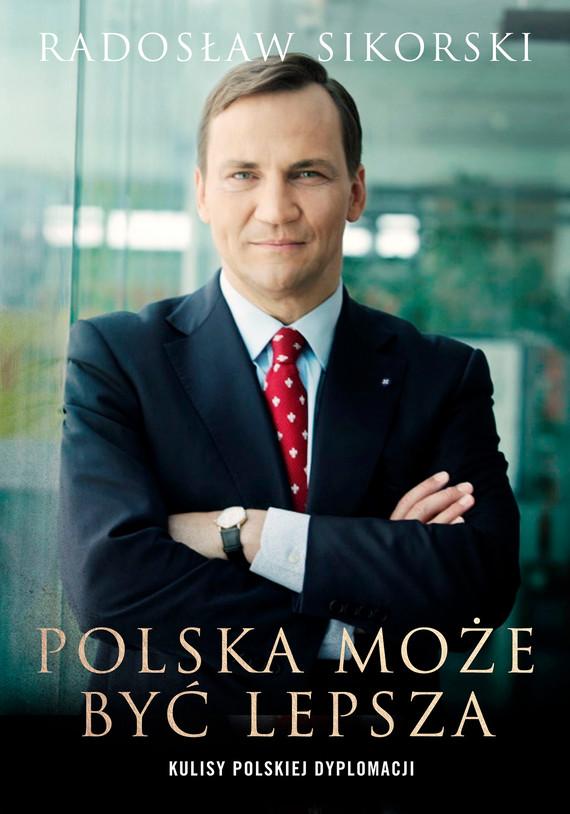 okładka Polska może być lepszaebook   epub, mobi   Sikorski Radosław