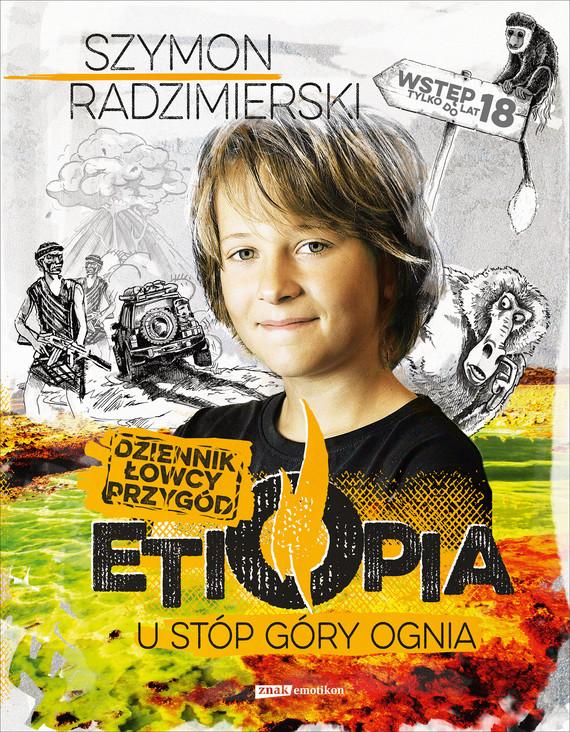 okładka Dziennik łowcy przygód. Etiopiaebook | epub, mobi | Szymon Radzimierski