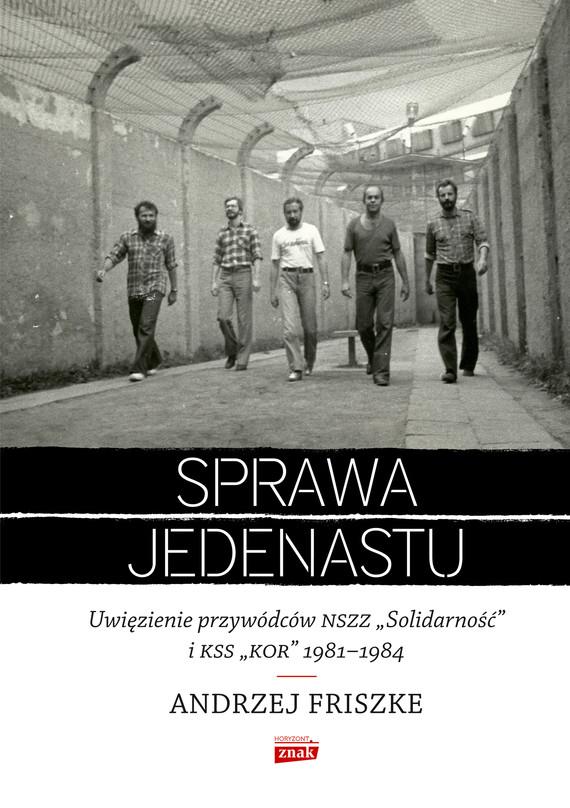 okładka Sprawa jedenastuebook | epub, mobi | Andrzej Friszke