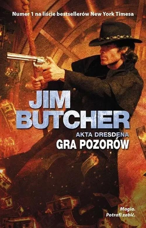 okładka Akta Dresdena Tom 15 Gra pozorówksiążka      Butcher Jim