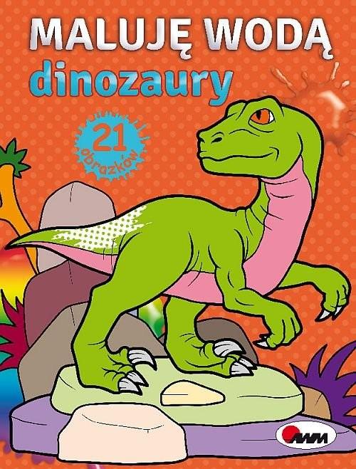 okładka Maluję wodą Dinozauryksiążka      Kozera Piotr