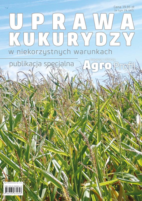 okładka Uprawa kukurydzy w niekorzystnych warunkachebook   pdf   praca zbiorowa