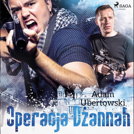 okładka Operacja Dżannahaudiobook | MP3 | Adam Ubertowski