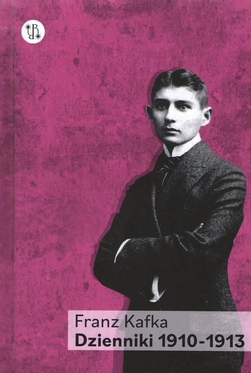 okładka Dzienniki 1910 - 1913 Tom 1książka |  | Franz Kafka