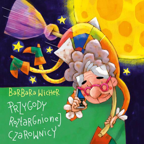okładka Przygody roztargnionej czarownicyaudiobook   MP3   Barbara Wicher
