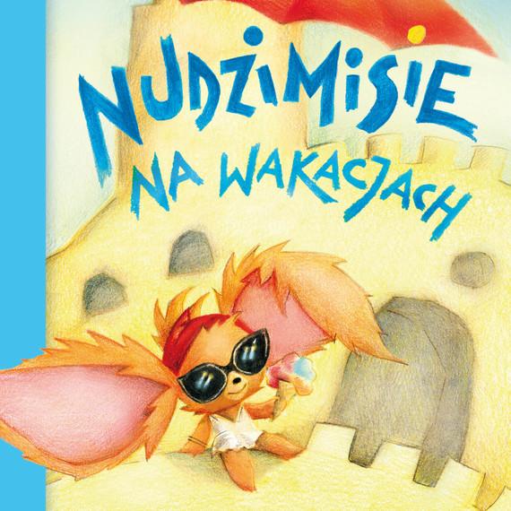 okładka Nudzimisie na wakacjachaudiobook | MP3 | Klimczak Rafał