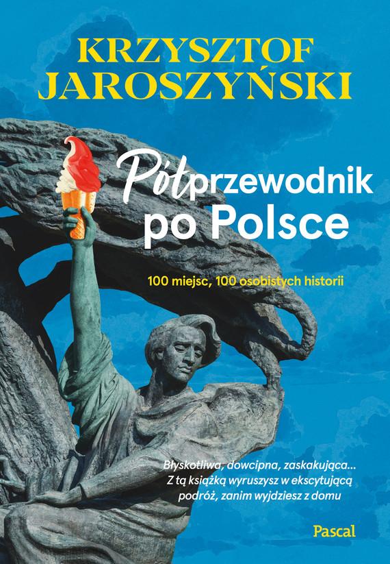 okładka Półprzewodnik po Polsce.ebook | epub, mobi | Krzysztof Jaroszyński